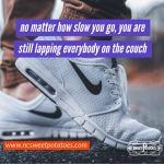 No matter how slow – Instagram
