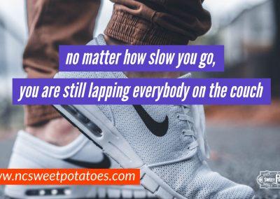 No matter how slow